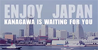 ENJOY JAPAN KANAGAWA IS WAITING FOR YOU
